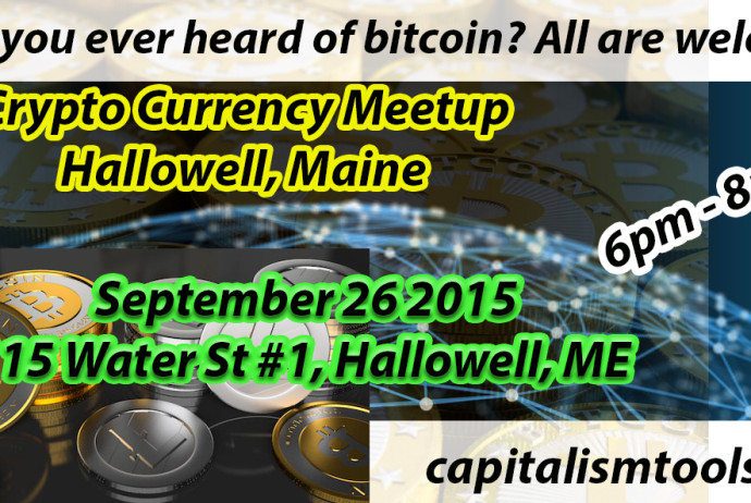 Bitcoin Meet Up Hallowell Maine September 26th 6-8pm
